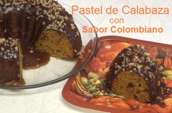 Pastel de Calabaza con sabor colombiano por Rosa Quintero